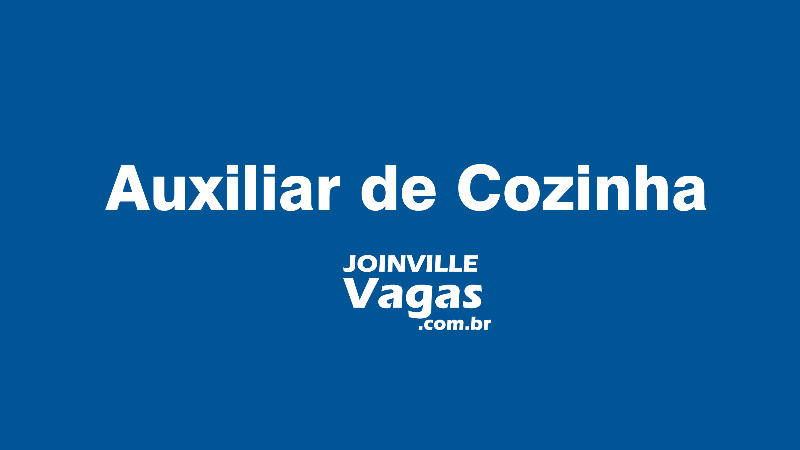 Auxiliar De Cozinha Copeira Joinville Vagas